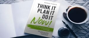 Think it, Plan it, Do it Now! A Q&A with author Anthony Francis