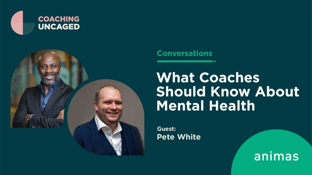 What coaches should know about mental health pete white